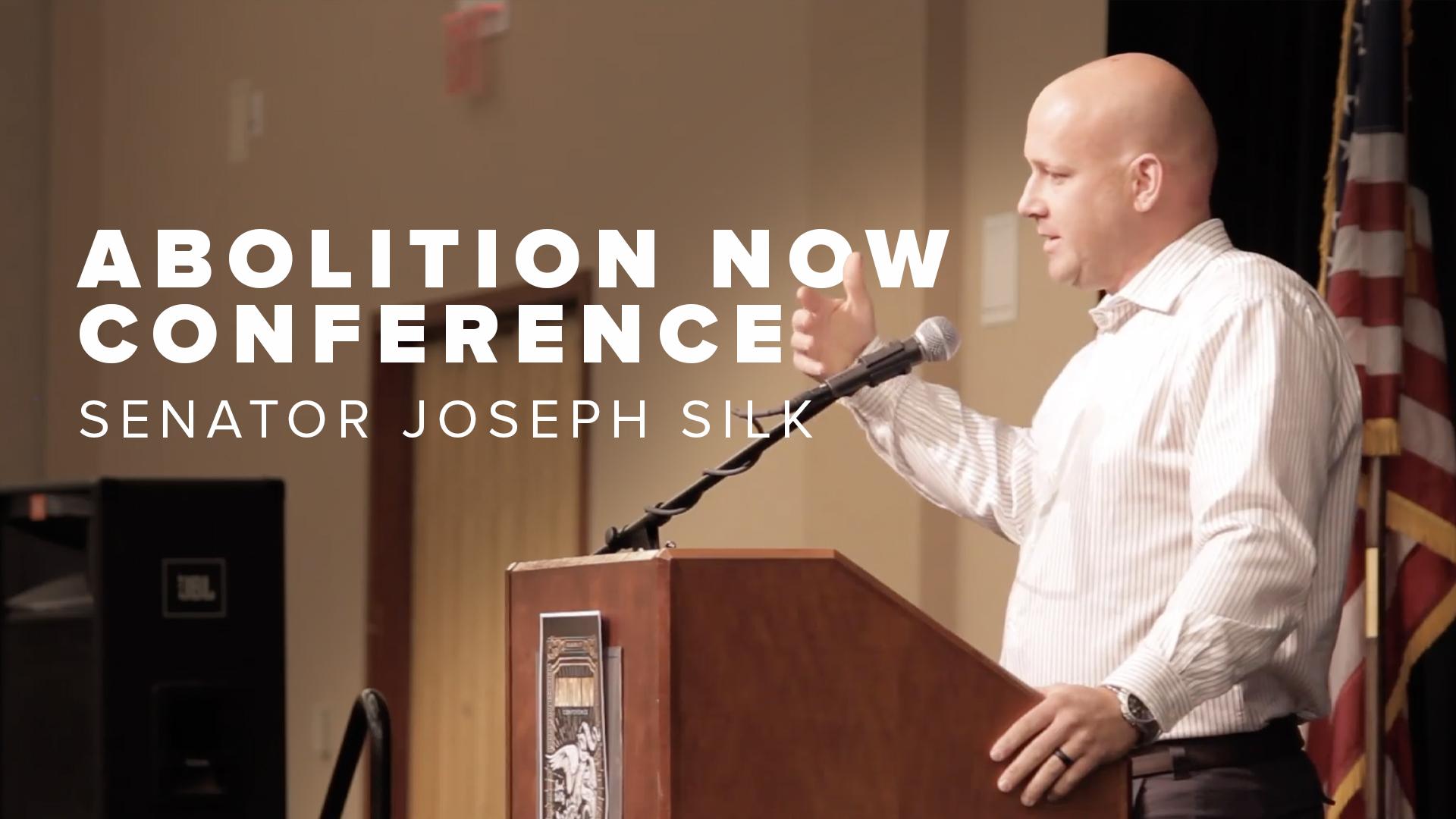 Abolition Now Conference Senator Joseph Silk