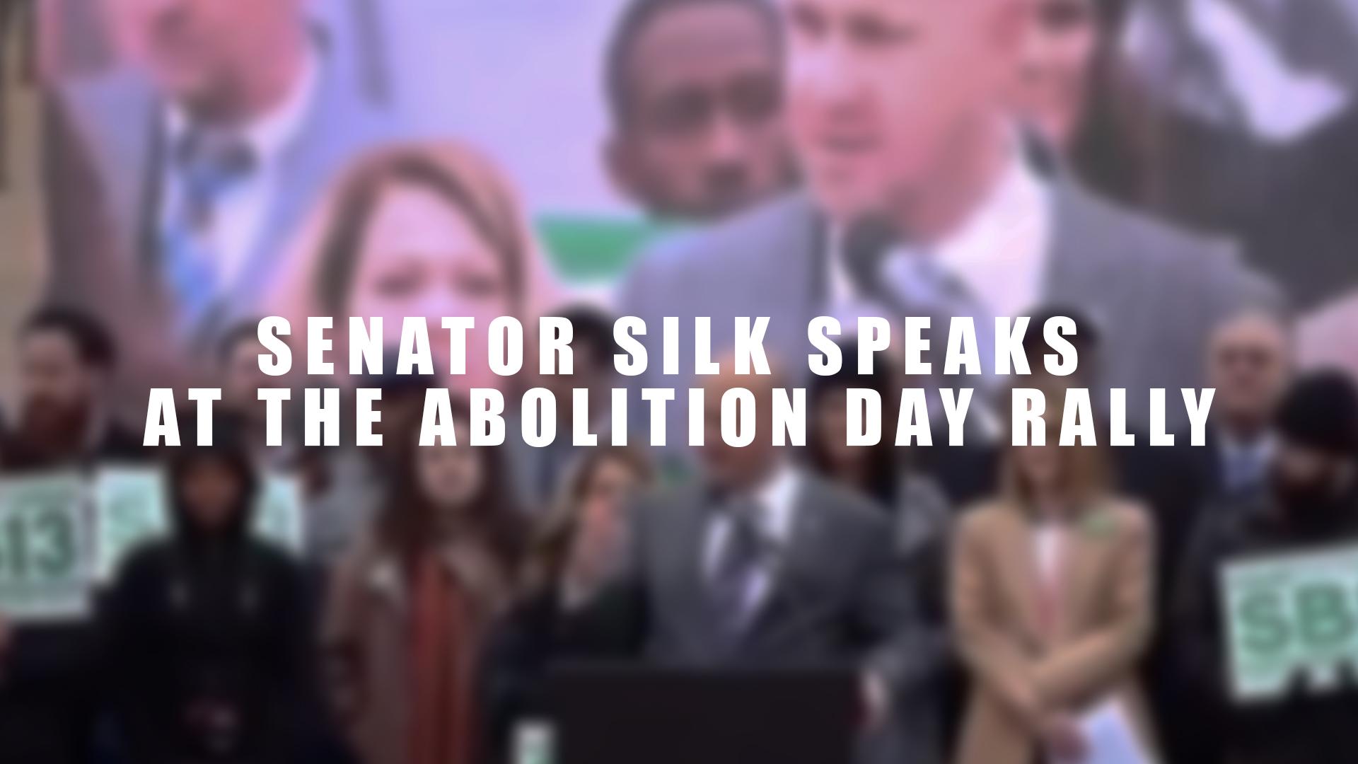 Senator Silk Speaks at the Abolition Day Rally